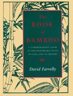 The Book of Bamboo David Farrelly  Bamboo works. Bamboo does more things than any other material. Many of its traditional uses are inventoried here. A shape-shifter, bamboo's super-human abilities are amazing. Its grass fiber is all that plastic would like to be, plus more. This is an encyclopedia of bamboo ideas.