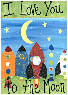 Got this for the boys room!!  I Love You to the Moon 11x14 Wood Mounted Print-rocket ships. $55.00, via Etsy.