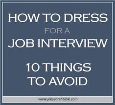You have a big interview coming up for your dream job. Whatever you do, don't blow it through any of these easy-to-avoid mistakes when thinking about how to dress for a job interview…