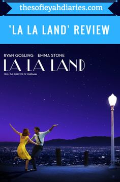 'La La Land' Movie Review with Ryan Gosling and Emma Stone | A beautiful score and amazing acting