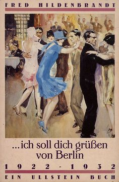 I will greet you from Berlin (1925) by Susanlenox, via Flickr