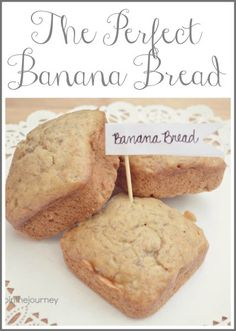 Perfect banana bread recipe for when your bananas go bad before you are able to eat them!