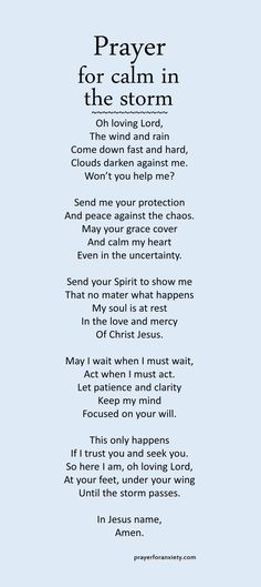 Prayer for calm in the storm – Prayer For Anxiety anxiety Prayer Scriptures, Bible Prayers, Faith Prayer, God Prayer, Prayer Quotes, Faith Quotes, Bible Quotes, Catholic Prayers For Strength, Prayer For Wisdom