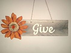 Give Pallet Sign by TeeCeeSigns on Etsy, $10.00