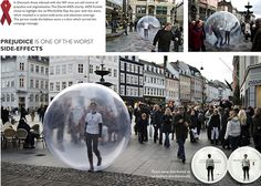 World Aids Day, Denmark people get the word out. The objective of this air bubble is to make society think about the prejudice toward people affected with AIDS and social isolation being one of the worst effects of getting this contagious disease.