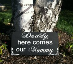 Items similar to Daddy Here Comes our Mommy Mummy Happily Ever After Sign Here Comes the Bride Sign Ringbearer Sign -- Wedding Signs - Wedding Sign on Etsy Church Wedding, Our Wedding, Dream Wedding, Wedding Stuff, Wedding Ideas, Wedding Inspiration, Vow Renewal Ceremony, Wedding Renewal Vows, Vegas Vow Renewal Ideas