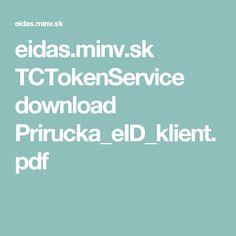 eidas.minv.sk TCTokenService download Prirucka_eID_klient.pdf