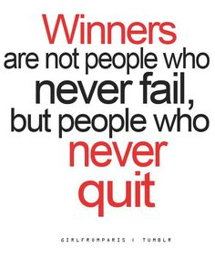 The reason why you should not quit...