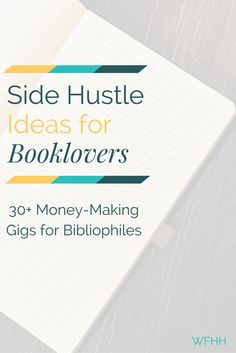 Turn your love of the written word into extra money each month. These side hustles are the perfect way for booklovers to add to their income.