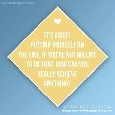 www.foundingmoms.com It's about putting yourself on the line. If you're not willing to do that, how can you really achieve anything?