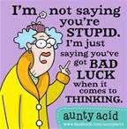 aunty acid quotes - Bing Images
