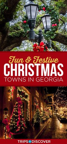 Fun And Festive Christmas Towns In Georgia