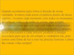 SER UMA FONTE DE LUZ!  http://cordeirodefreitas.wordpress.com