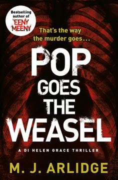 A great follow up to his debut novel. Pop Goes the Weasel by MJ Arlidge.