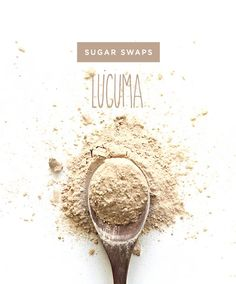 Lucuma - 10 Low-Glycemic Sugar Substitutes