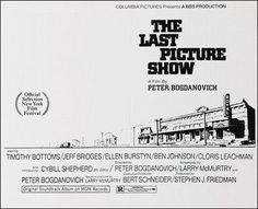The Last Picture Show, Timothy Bottoms, Cloris Leachman, Cybill Shepherd, Cool Posters, Movie Posters, Dinner And A Movie, Jeff Bridges, Drive In Theater, Movie Themes