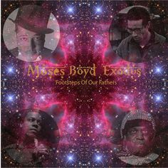 WTFlog: Moses Boyd Exodus / Footsteps Of Our Fathers EP(モー...