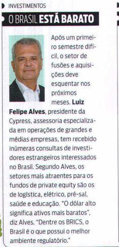 Título:O Brasil está barato Veículo: Istoé Dinheiro. Data: 18/07/2015. Cliente: Cypress