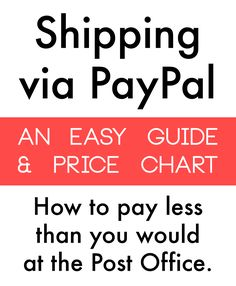 2016 ~ cheaper shipping and postage costs uses ~ How to Ship on PayPal for Cheaper than the Post Office - A Guide on Oaxacaborn dot com