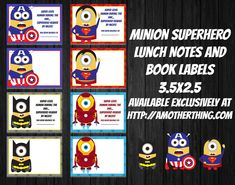 If your kids are as obsessed with Minions and/or Superheroes as my kids are, they're going to LOVE these awesome Lunch Box Notes and Book Labels. Simply download the PDF and print them on you…