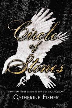 Circle of Stones PDF By:Catherine Fisher Published on 2014 by Penguin The mysterious Circus--a circular street of thirty houses--in Bath, En.
