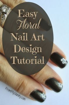 From My Vanity: 5 Steps to Creating an Easy Floral Nail Art Design (Tutorial)