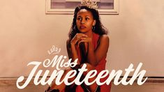 2021-04-09: Miss Juneteenth Movie Info, Posters, Artwork, Movies, 2016 Movies, Work Of Art, Auguste Rodin Artwork, Films, Postres