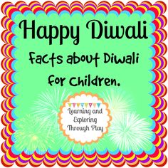 Diwali Facts for Children Lots of fun activities, arts, crafts and sensory play ideas for kids. Plenty of inspiration for children learning through their play. Diwali For Kids, Diwali Craft, Diwali Diy, Happy Diwali, Diwali Eyfs, Celebration Around The World, Diwali Celebration, Chicago Hotels, Diwali Activities