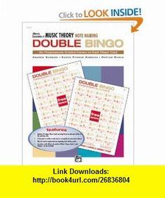 Essentials of Music Theory Note Naming Double Bingo (9780739018729) Andrew Surmani, Karen Farnum Surmani, Morton Manus , ISBN-10: 0739018728  , ISBN-13: 978-0739018729 ,  , tutorials , pdf , ebook , torrent , downloads , rapidshare , filesonic , hotfile , megaupload , fileserve
