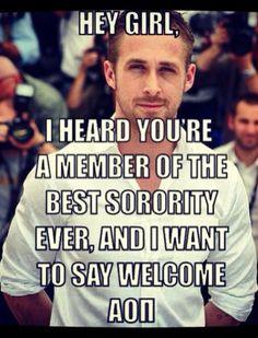 Hey AOII!    #AOII #RyanGosling #BestSorority