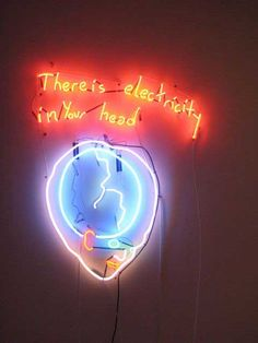 'THERE IS ELECTRICITY IN YOUR HEAD' NEON SIGN ๑෴MustBaSign෴๑