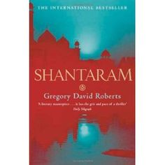 Shantaram - Gregory David Roberts - Shantaram is a 2003 novel by Gregory David Roberts, in which a convicted Australian bank robber and heroin addict who escaped from Pentridge Prison flees to India where he lives for 10 years. The novel is commended by many for its vivid portrayal of tumultuous life in Bombay.
