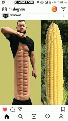 Eat lots of corn 🌽
