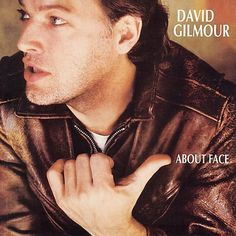 David Gilmour About Face – Knick Knack Records
