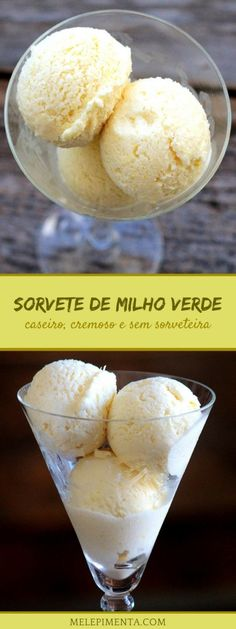 Sorvete de milho verde - Faça esse cremoso e delicioso sorvete caseiro. Feito com milho verde, leite condensado e creme de leite. Você pode usar milho in natura ou aquele enlatado e sem conservantes. A receita é fácil e você não vai precisar de sorveteira. Confira a receita. Receita de liquidificador