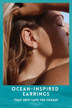 You're not a wave, you're a part of the ocean. Bring your love for the ocean wherever you go with our jewelries. Check out more ocean-inspired earrings at atoleajewelry.com