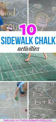 10 of the Best Sidewalk Chalk Ideas. Lots of fun educational activities and games for kids to play with sidewalk chalk! Math, letters, alphabet, build a road and so much more! via @bestideaskids
