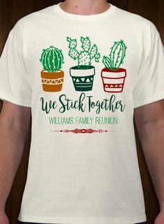 1cacfb09c Cacti themed family reunion t-shirt design and template. Make custom tees  online.