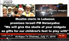 """Muslim Cleric To Netanyahu: """"Allah Willing, We Will Give The Skulls of Your Midgets As Gifts"""" - Pamela Geller, Atlas Shrugs"""