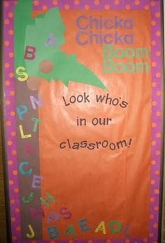 Chicka Chicka Boom Boom door Maybe my new classroom door! You could also glue a pic of their face to the letter in their name? Kindergarten Bulletin Boards, Classroom Bulletin Boards, Classroom Door, Future Classroom, Classroom Themes, Classroom Organization, Classroom Management, Classroom Activities, Fun Activities