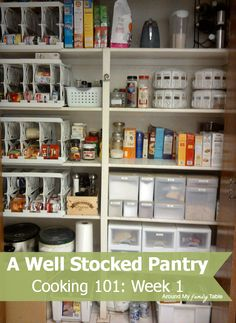 Create a Well Stocked Pantry AND /OR You can take and use this concept for storing anything - crafts, art or sewing supplies - tools - you name it!    Use what you have to invent what you need!