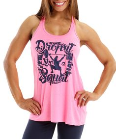 Love this Drop It Like a Squat Neon Pink Gym Flowy Racerback Tank by Drop It Like a Squat on #zulily! #zulilyfinds