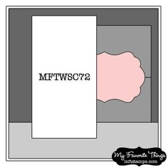 Stamp to WIN - MFT Wednesday Stamp Club Sketch 72