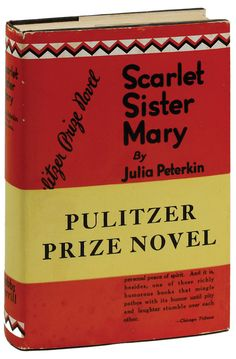 1929 Scarlet Sister Mary by Julia Peterkin | Pulitzer Prize for Fiction 1929