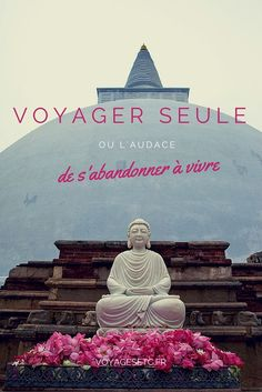 Pourquoi voyager seule ? Quelques pistes de réflexions #voyagerseule #voyage