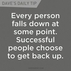Person Falling, Falling Down, Attitude Quotes, Life Quotes, Dave Mason, Money Quotes, Successful People, Change Quotes, Helping Others