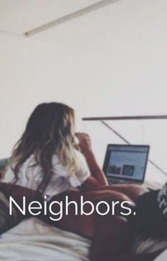 Neighbors - Shawn Mendes #wattpad #fanfiction