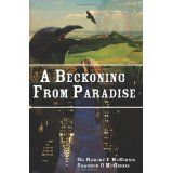 A Beckoning from Paradise (Paperback)By Dr. Robert E. McGinnis
