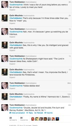 I. am. so. happy! Colin and Tom are friends! And Tom tweeted Yabba-dabba-doo! XD