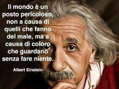 Risultati immagini per frasi di albert einstein - Italian People, Inspirational Phrases, Science, Famous Quotes, Cool Words, Quotations, Life Quotes, Reality Quotes, Thoughts